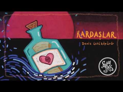 Kardaşlar - Deniz Üstü Köpürür (1973)