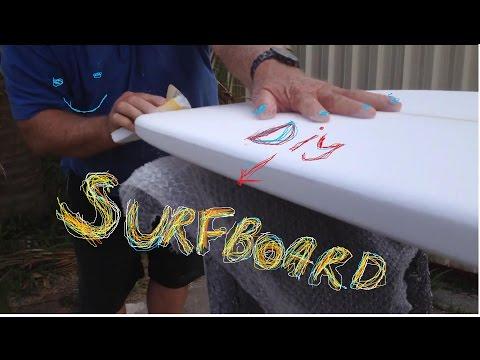HOW I MADE A SURFBOARD - DIY