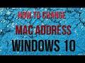 How To CHANGE MAC ADDRESS On Windows 10