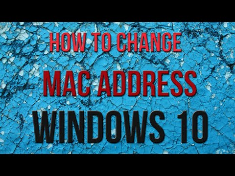 How To CHANGE MAC ADDRESS On Windows 10