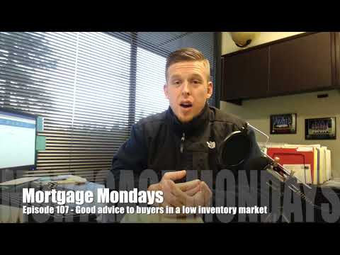 Good advice to buyers | Mortgage Mondays #107