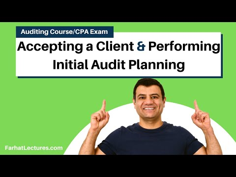 Accepting a Client and Performing Initial Audit Planning | Auditing and Attestation | CPA Exam