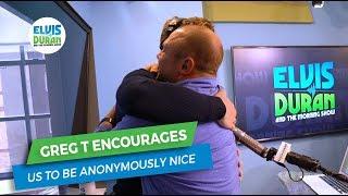 Greg T Encourages Us to Be Nice | Elvis Duran Exclusive
