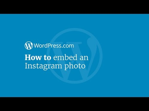 WordPress Tutorial: How to Embed an Instagram Photo in Your Website