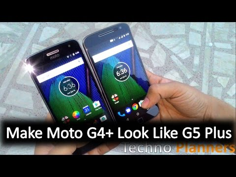 How to make your Moto G4 Plus Look like Moto G5 Plus | any Android