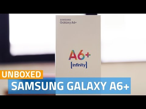 Samsung Galaxy A6+ Unboxing | First Look, Specifications, and Features