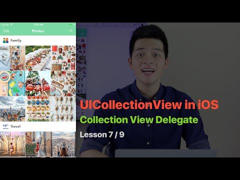 UICollectionView Pt 7: IMPLEMENT UICOLLECTIONVIEWDELEGATE