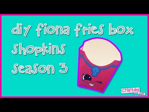 Shopkins Fiona Fries French Fry Box - DIY Shopkins Season 3