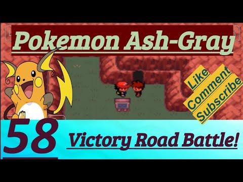 Pokemon Ash-Gray Part 58 Victory Road Battle, Rival Said League Not Begin & PokeFan Caught Pokemons