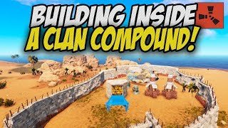 BUILDING A BASE inside a CLAN COMPOUND! - Rust Solo