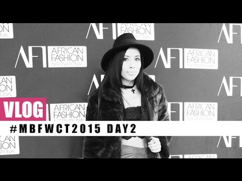 VLOG! Mercedes Benz Fashion Week Cape Town 2015 Day Two