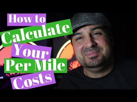 Learn to Calculate Your Per Mile Cost