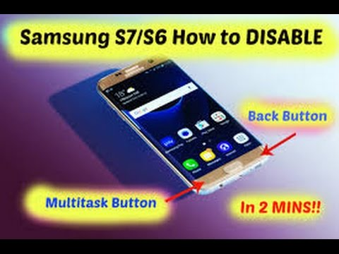 Samsung Galaxy S8/S7/S6/S5  how to disable back and multitask button
