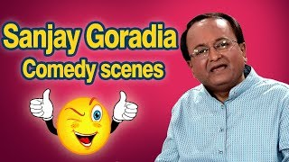 Best of Sanjay Goradia : Top 15 Comedy Scenes from New Gujarati Comedy Natak 2017