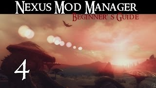 NEXUS MOD MANAGER: Beginner's Guide #3 - Plugins & Load