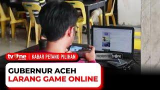Kebijakan Gubernur Aceh Larang Game Online Didukung Banyak Warga | Kabar Petang Pilihan tvOne