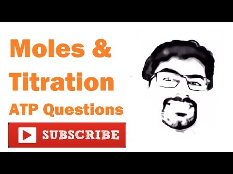 15-Moles & Titration : ATP Questions, Finding Unknown