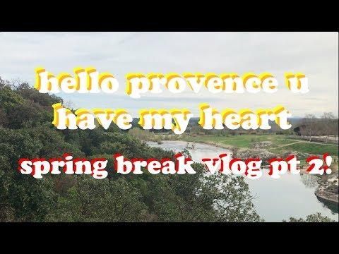 PROVENCE VLOG // spring break pt 2