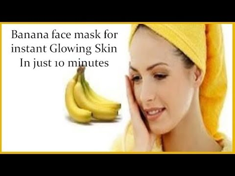 Banana face mask for instant Glowing Skin IN JUST 10 Minutes
