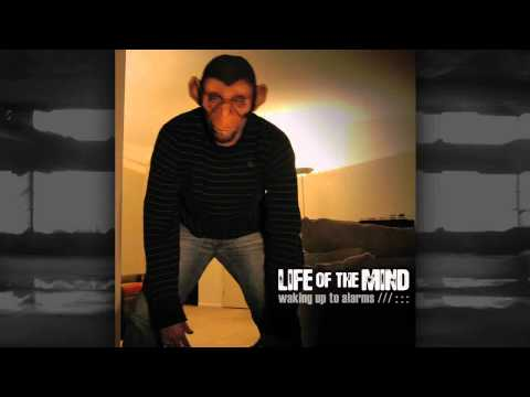 Life Of The Mind - Got To Move On