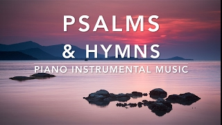 Peaceful & Relaxing Hymns I Piano Music I Meditation Music I Healing Music I Relaxation Music I