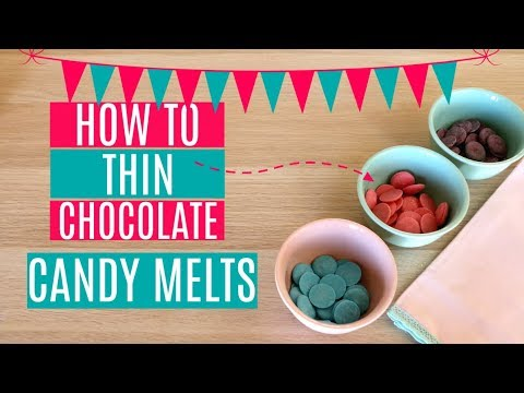 HOW TO THIN CHOCOLATE CANDY MELTS FOR DIPPING