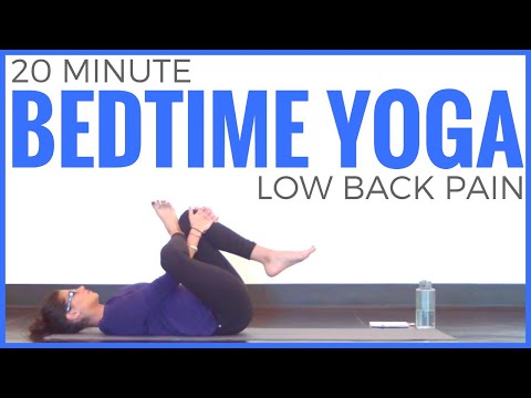 20 Minute Bedtime Yoga for Low Back Pain
