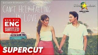 Can't Help Falling In Love   Kathryn Bernardo, Daniel Padilla   Supercut