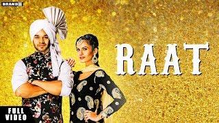 RAAT : Gagan Chahal | Neet Mahal | Full Video | Latest Punjabi Songs 2019