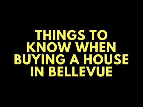 things to know when buying a house in Bellevue