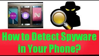 How to Detect Spyware and Spy apps in Smartphones.