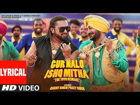Xxx Mp4 LYRICAL Gur Nalo Ishq Mitha Yo Yo Honey Singh The YOYO Remake Malkit Singh The Golden Star 3gp Sex