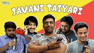 Javani Taiyaari | The Comedy Factory