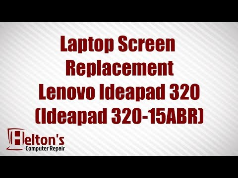 How to Replace Laptop Screen On Lenovo: IDEAPAD 320 (IDEAPAD 320-15ABR)
