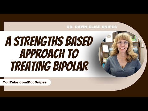 254  A Strengths Based Approach to Treating Bipolar Disorder