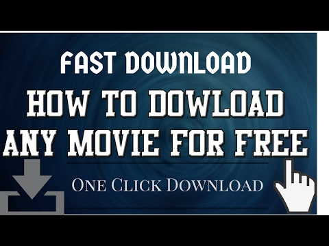 How To Download Any Movie For Free [Fast Download]