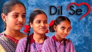 Dil Se short film | GALLI GANG