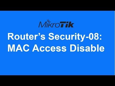 MikroTik Router's Security-08: MAC Access Disable