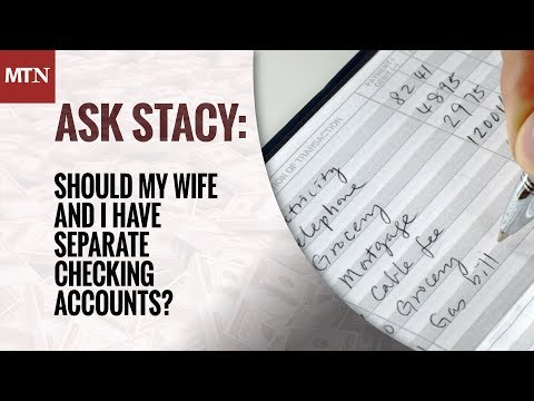 Should My Wife and I Have Separate Checking Accounts?