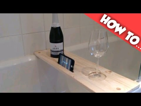 How to make a wooden bath caddy