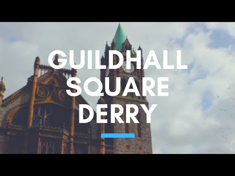 THE GUILDHALL SQUARE DERRY-LONDONDERRY - The City's Event Centre - Northern Ireland