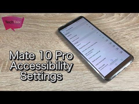 Huawei Mate 10 Pro Accessibility settings