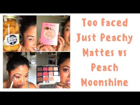 Too Faced Just Peachy Matte vs Peach Moonshine
