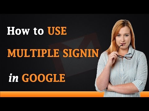 How to Use Google Multiple Sign In