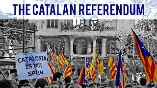 Catalonia Independence Referendum 2017 Explained