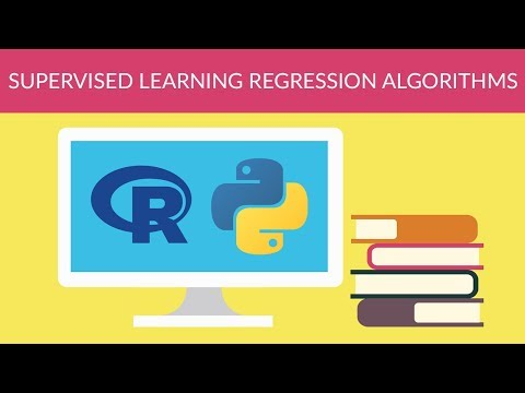 Machine Learning - Supervised Learning Regression Algorithms
