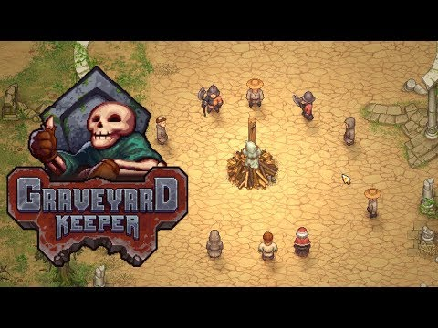Graveyard Keeper - Farming, Cooking and Witch Burning?!? - Graveyard Keeper Gameplay - Part 2