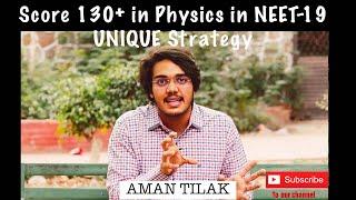"""unique"" Strategy:  Score 130 /180 Physics Neet-19 In Last 1 Month"