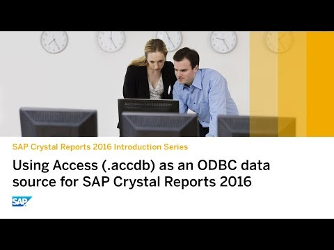 SAP Crystal Reports 2016: Using Access as an ODBC Data Source