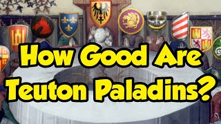 How Good Are Teuton Paladins? [AoE2]